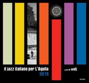 """Libro: """"Il jazz italiano per L'Aquila"""""""
